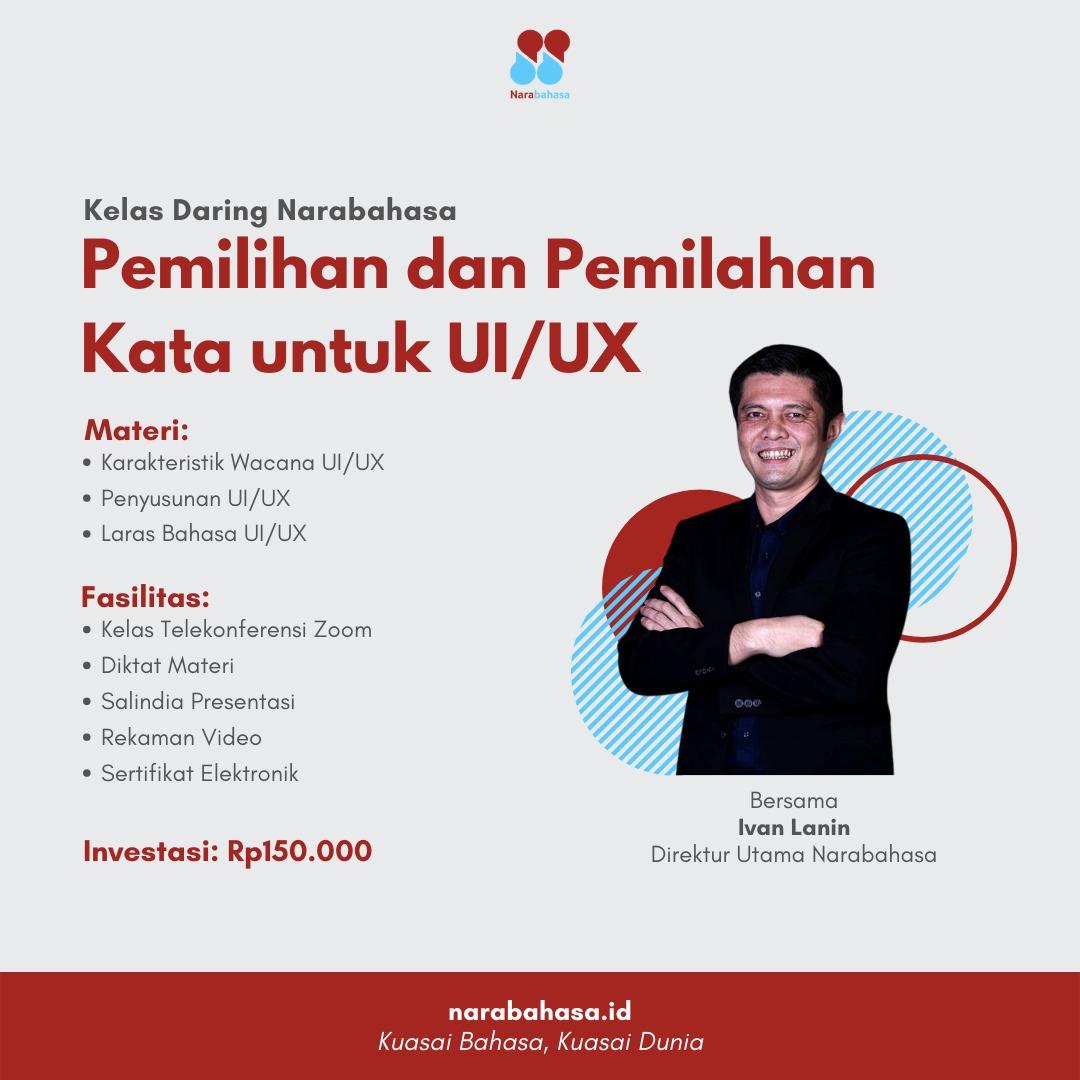 Pemilihan dan Pemilahan Kata untuk UIUX